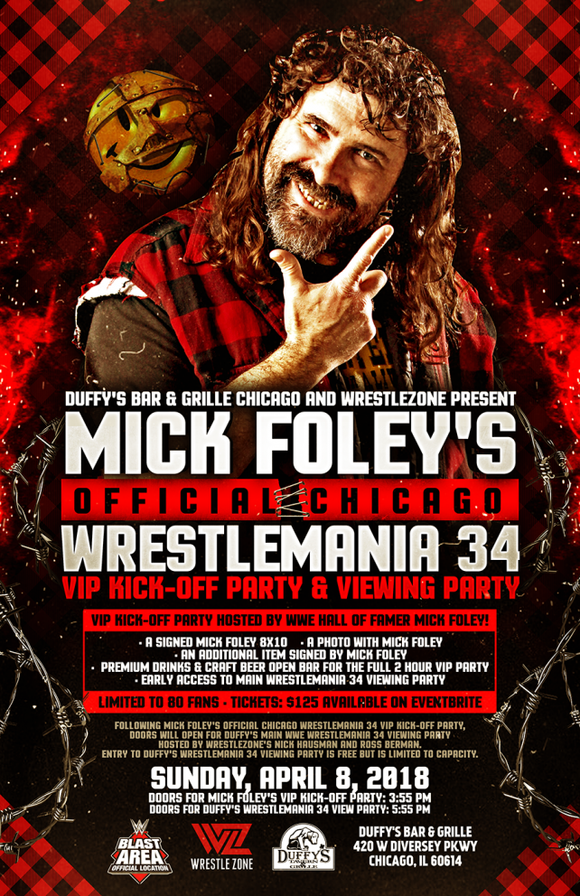 Mick Foley's Official Chicago WrestleMania 34 VIP Kick-Off Party & Viewing Party Announced; Full Details