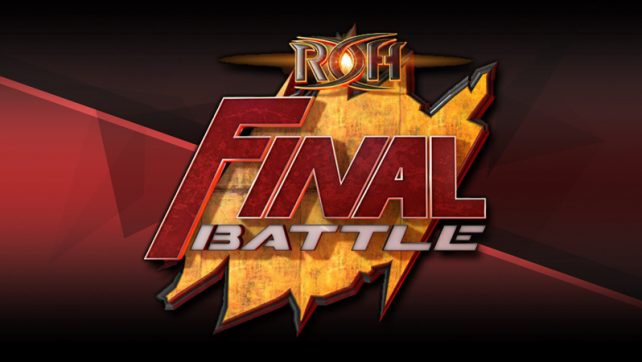Three Matches Confirmed For ROH Final Battle Fallout