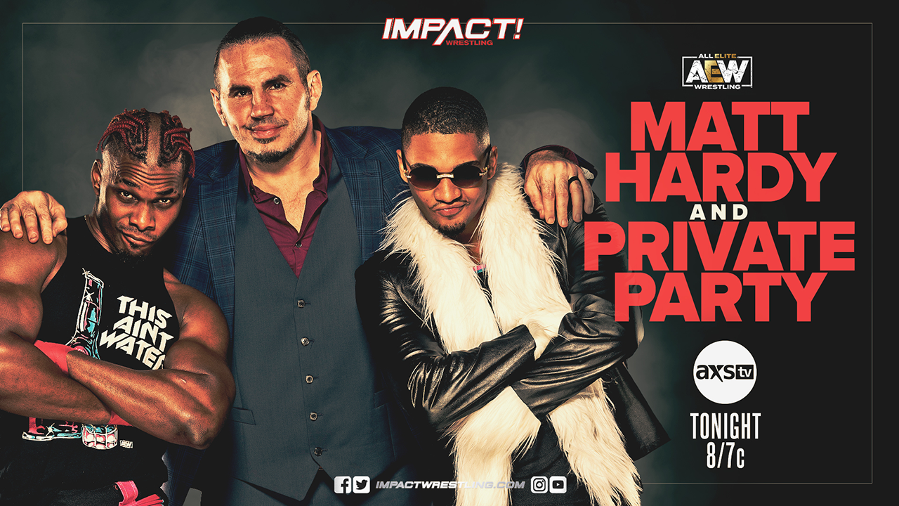 Private Party Matt Hardy IMPACT Wrestling